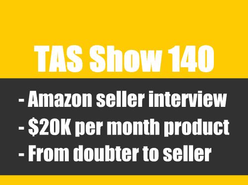 TAS140- private label, Amazon FBA