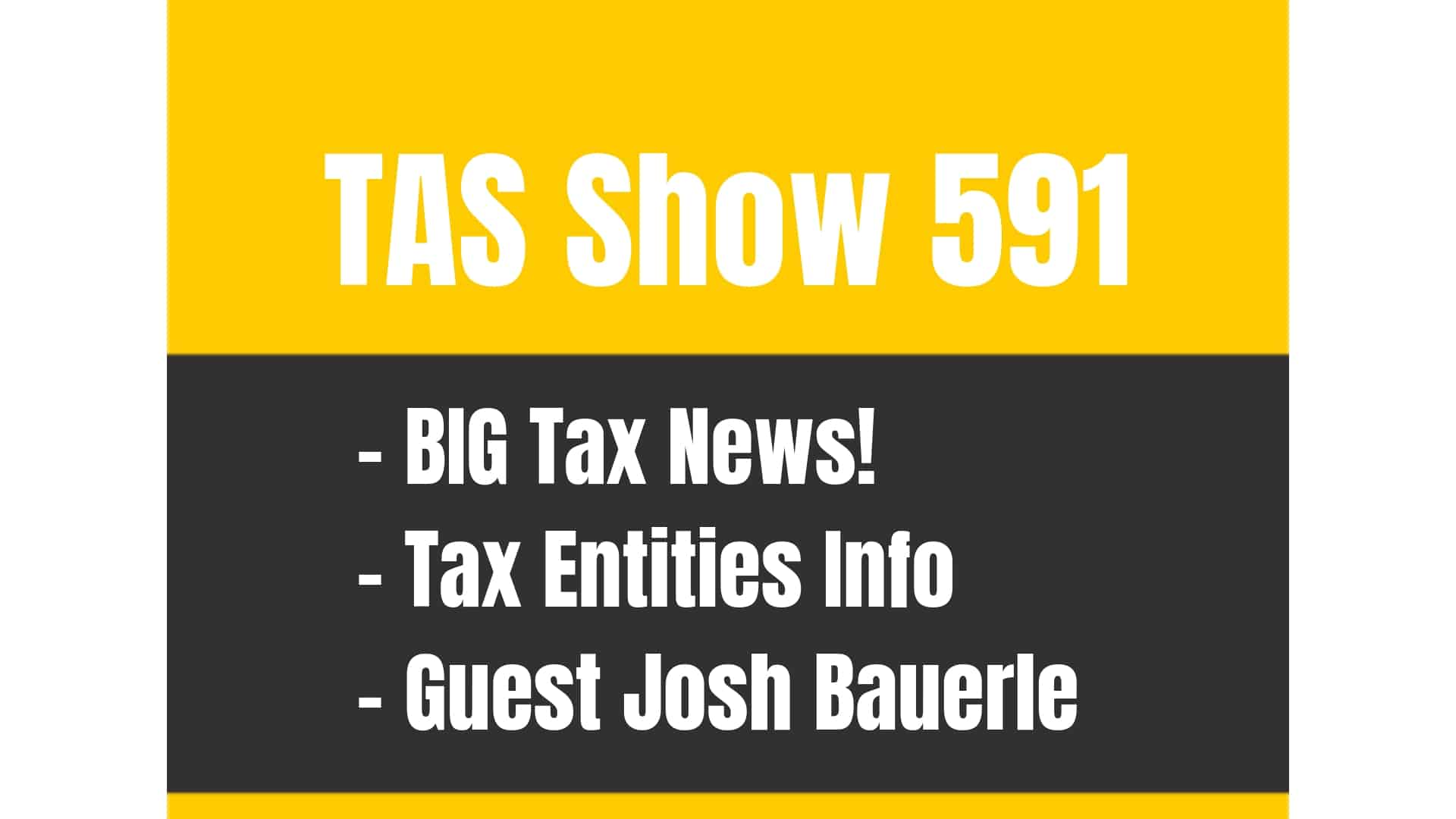 TAS 591: HUGE TAX NEWS for AMAZON SELLERS (Game Changer