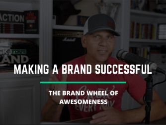 RYB 881: The BRAND Wheel Of AWESOMENESS (Connecting The DOTS)