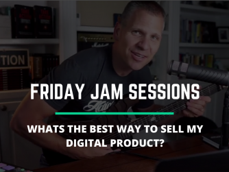 RYB 883: What's Best Way To Sell My Digital Product? - Jam Session