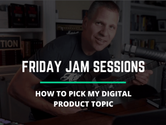 RYB 898: How To Pick My Digital Product Topic? Jam Session
