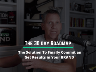 RYB 911: The Solution To Finally Commit and Get Results in Your BRAND (30 Day Roadmap)
