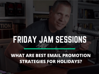 RYB 910: What Are Best Email Promotion Strategies During Holidays? Jam Session