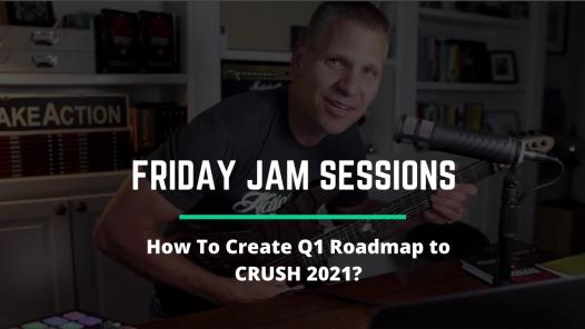 RYB 934: How To Create Q1 Roadmap to CRUSH 2021? - Jam Session