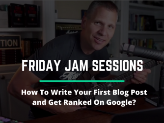 RYB937: How To Write Your First Blog Post and Get Ranked On Google? - Jam Session