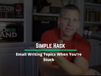 RYB 947: Email Writing Topics When You're Stuck (Simple Hack)