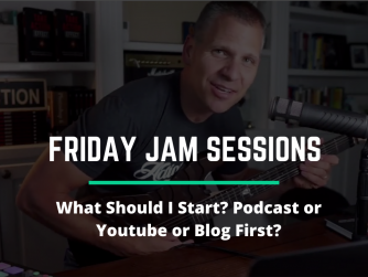 RYB 952: What Should I Start? Podcast or Youtube or Blog First? Jam Session