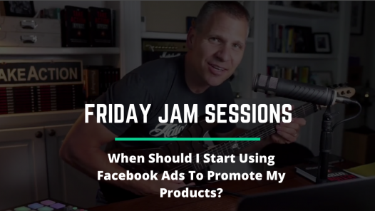 RYB 970: When Should I Start Using Facebook Ads To Promote My Products? Jam Session