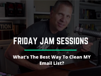 RYB 973: What's The Best Way To Clean MY Email List? - Jam Session
