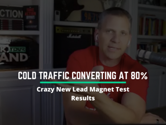 RYB981: Crazy New Lead Magnet Test Results (Cold Traffic Converting at 80%)